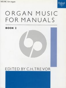 Organ Music for Manuals Vol.2 (edited by C. H. Trevor)