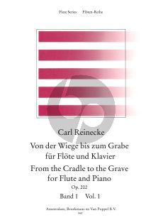 Reinecke From the Cradle to the Grave Vol.1 (Von der Wiege bis zum Grabe) Flute-Piano