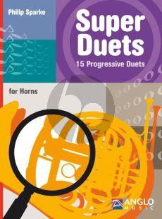 Sparke Super Duets 15 Progressive Duets for Horns
