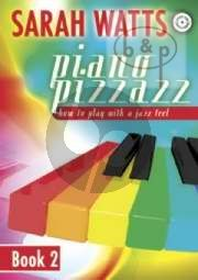 Piano Pizzazz Vol.2 How to Play with a Jazz Feel