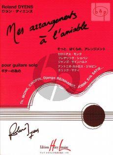 Mes Arrangements a l'Amiable pour Guitare