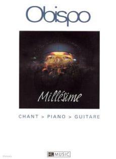 Obispo Millesime pour Chant et Piano