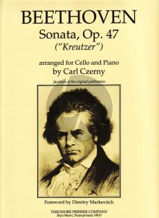 "Beethoven Sonata Op.47 ""Kreutzer"" Violoncello and Piano (Ediited by Carl Czerny)"