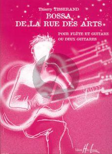 Tisserand Bossa de la Rue des Arts Flute-Guitare (ou 2 Guitares)