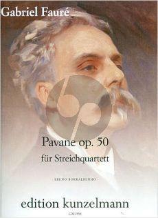 Faure Pavane Op.50 Streichquartett (Part./Stimmen) (transcr. Bruno Borralhinho)