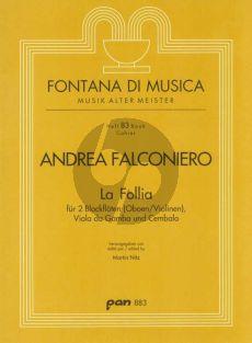 "Falconiero La Follia. Variationen über ""La Follia"" für 2 Blockflöten (Oboen/Violinen), Viola da Gamba und Cembalo (Martin Nitz)"