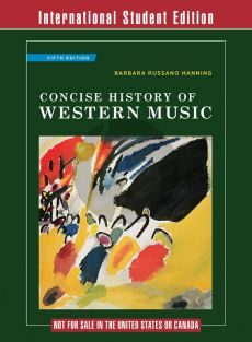 Hanning Concise History of Western Music (Fifth Ed.)