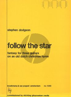 Follow the Star 3 Guitars (Fantasy on an Old Dutch Christmas Hymn)