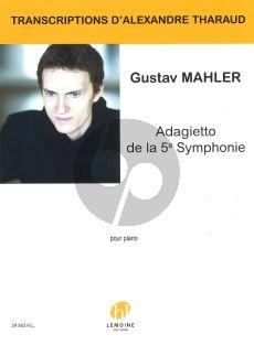 Mahler Adagietto de la 5e symphonie for Piano Solo (Transcription Alexander Tharaud)