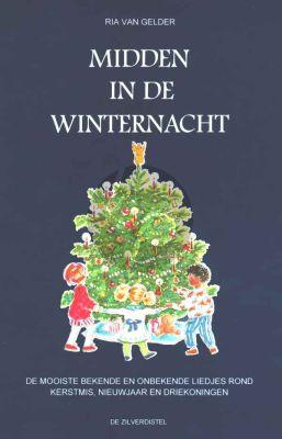 Gelder Midden in de Winternacht (Bekende en onbekende Liedjes rond Kerst, Nieuwjaar)