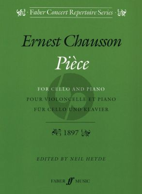 Chausson Piece Op.39 Violoncello-Piano (edited by Neil Heyde)