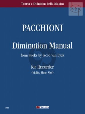 Manuale di Diminuzione from the Works of Jacob Van Eyck