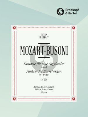 Mozart Fantasie für eine Orgelwalze KV 608 2 Klaviere (arr. Busoni)