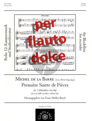 Barre Premiere Suitte de Pieces fur 2 Altblockfloten ohne Bass (Herausgegeben von Franz Muller-Busch)