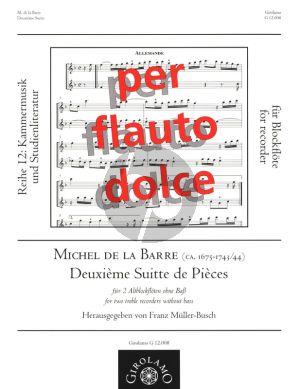 Barre Deuxieme Suitte de Pieces fur 2 Altblockfloten (Herausgegeben von Franz Muller-Busch) (Spielpartitur)