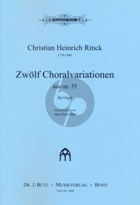 Rinck 12 Chorale mit Veränderungen aus Op.55 Orgel (Hans-Peter Bähr)