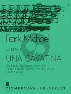 Michael Una cavatina Op.65 No.3 Flöte solo (oder Subbassflote, Bassflote, Altflote in G)