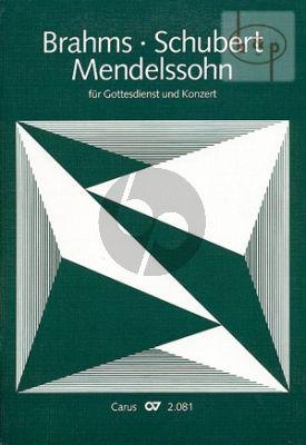 Brahms-Mendelssohn-Schubert fur den Gottesdienst