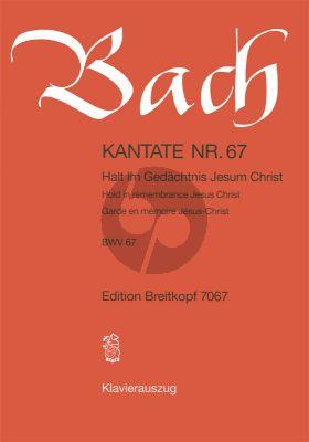 Bach Kantate BWV 67 - Halt im Gedachtnis Jesum Christ (Hold in remembrance Jesus Christ) (KA) (dt./engl.)