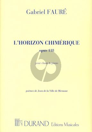 Faure l'Horizon Chimerique Op.118 Chant(mezzo)-Piano