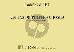 Caplet Un Tas de Petites Choses Piano 4 hds