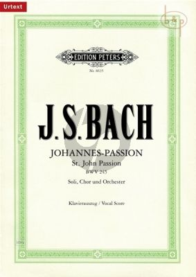 Johannes Passion BWV 245 (Soli-Choir-Orch.) (Vocal Score) (germ.)