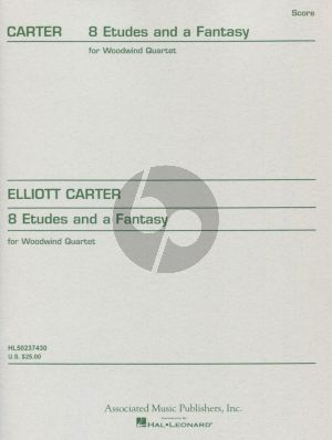 Carter 8 Etudes and a Fantasy (1950) for Woodwindquartet (Fl-Ob-Clar-Bsn) Fullscore