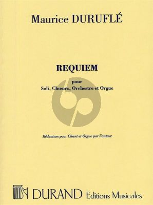 Durufle Requiem Op.9 (Soli-Choeur-Orchestre et Orgue) (Reduction pour Chant et Orgue par l'auteur)