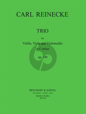 Reinecke Trio c-minor Op. 249 Violin-Viola and Violoncello (Score/Parts) (edited by Michael A. Kimbell and Nándor Szederkényi)