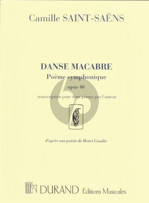 Saint-Saens Danse Macabre (Poème Symphonique) Op.40 2 Pianos