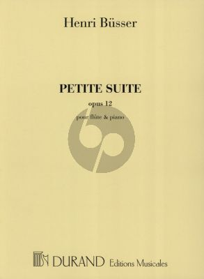 Busser Petite Suite Op.12 Flute or Violin and Piano