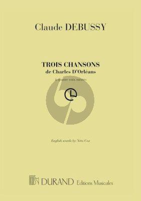 Debussy 3 Chansons de Charles d'Orleans SATB
