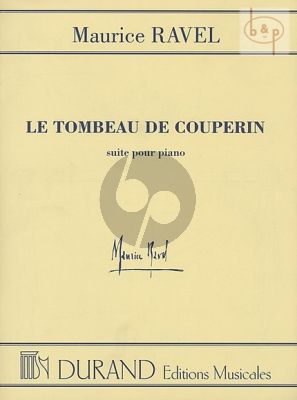 Ravel Le Tombeau de Couperin pour Piano