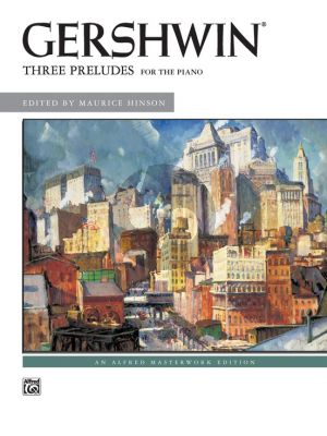 Gershwin 3 Preludes Piano solo (edited by Maurice Hinson)