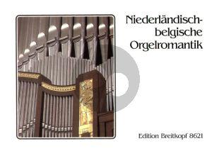 Niederlandische und Belgische Orgelromantik (Wolf Kalipp)
