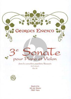 Enescu Sonata No.3 Op.25 Pour Piano & Violon En La Mineur Dans Le Caractère Populaire Roumain