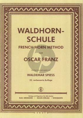 Franz Waldhornschule (Durchgesehen und Erganzt von Waldemar Spies)