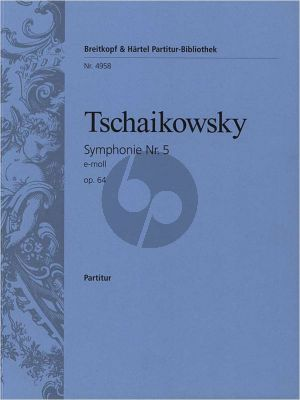 Tchaikovsky Symphony No.5 E-Minor Op.64 Fullscore
