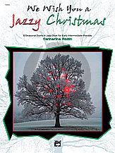 Rollin We Wish You a Jazzy Christmas (Early Intermediate )