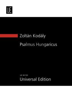 Kodaly Psalmus Hungaricus Op.13 Tenor-Mixed Choir-(Boy's Choir opt.)-Orchestra Study Score