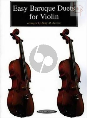 Easy Baroque Duets for Violin (arr. Betty M.Barlow)