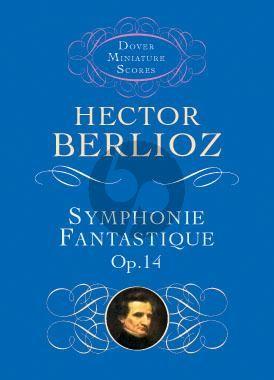 Berlioz Symphonie Fantastique Op. 14 Study Score