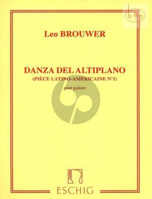 Brouwer Danza del Altiplano Guitare (Piece Latino-Americaine No.1)