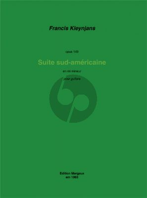 Kleynjans Suite sud-américaine Op.149 Gitarre