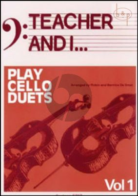 Teacher and I Play Cello Duets Vol.1