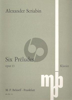 6 Preludes Op. 13 Klavier