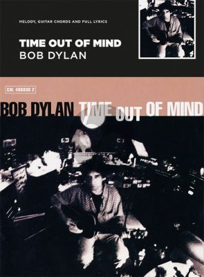 Dylan Time Out of Mind (Guitar with strumming patterns/Lyrics & Chords)
