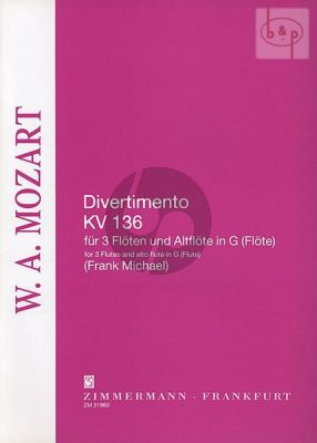 Divertimento No.1 KV 136 (3 Flutes and Alto Flute or 4 equal Flutes)