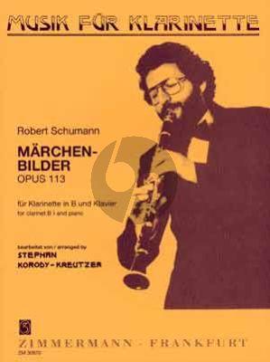 Schumann Marchenbilder Op.113 Klarinette-Klavier (4 Stucke) (transcr. von Korody-Kreutzer)