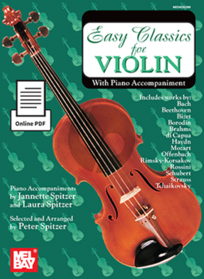 Easy Classics for Violin (Violin-Piano) (edited by Peter Spitzer)